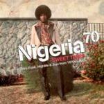 Nigeria 70 Sweet Times