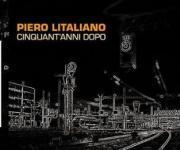 Piero Litaliano Cinquant'anni dopo