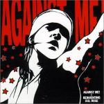 Against Me! Is Reinventing Axl Rose