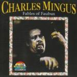 Fables of Faubus (Presents Charles Mingus)