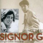 Prima del Signor G. - Giorgio Gaber 1958-1970
