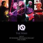 The Wake – Live At De Boerderij, Zoetermeer, Holland, 2010