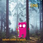 Culture contro la paura