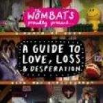 Proudly Present A Guide To Love Loss And Desperation