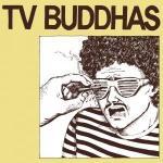 TV Buddhas