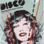 Disco Italia - Essential Italo Disco Classics 1977-1985